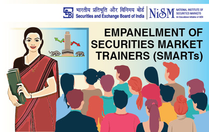 Empanelment of Securities Market Trainers (SMARTs)